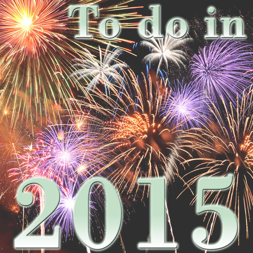 New Years Resolutions to do 2015 sarandaadriana sarandipity fashion blog